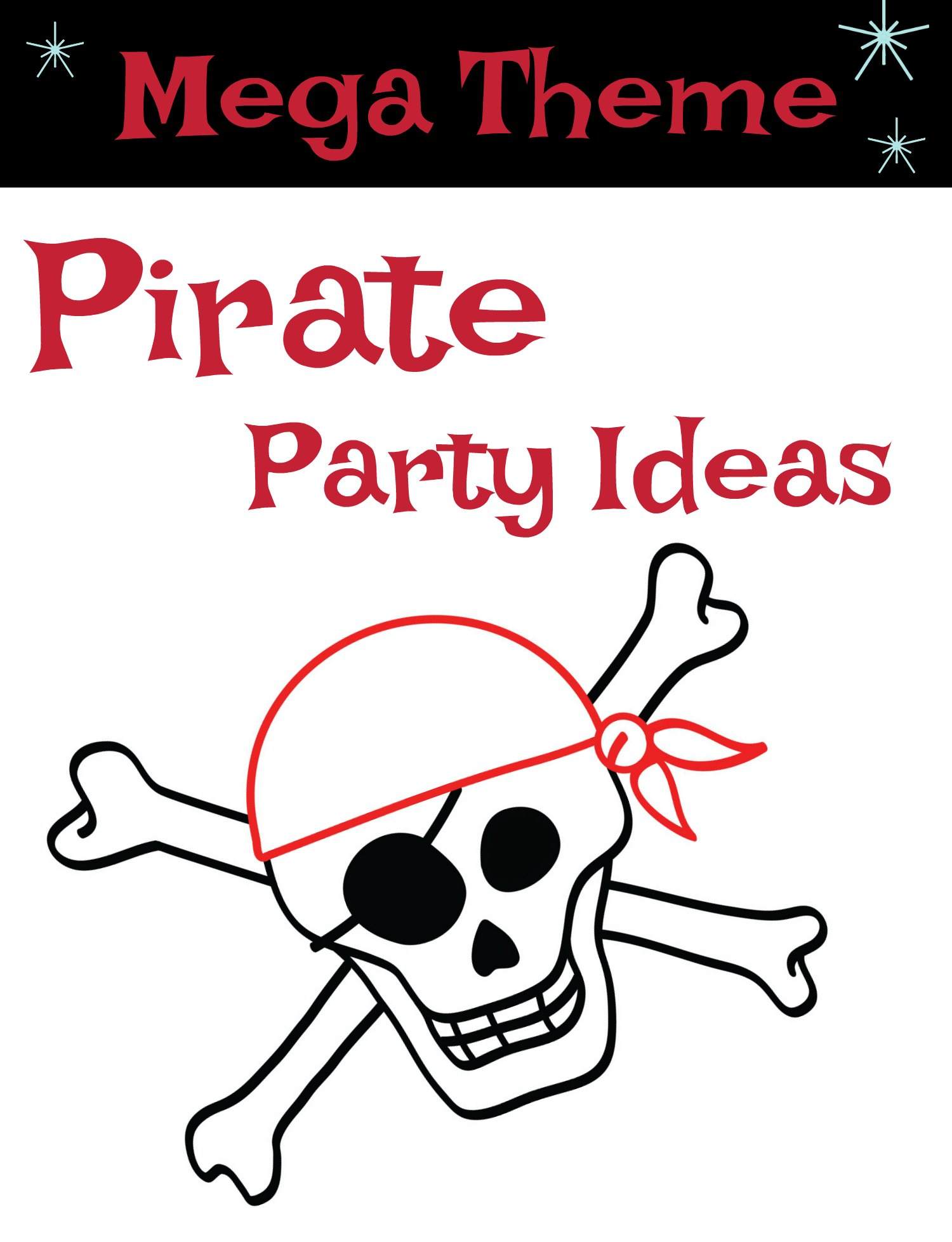 Coolest pirate birthday party ideas filmwisefo